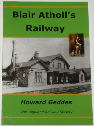 Blair Atholl's Railway, by Howard Geddes